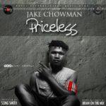 Jake Chowman – Priceless (Prod. SongSmith)
