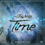 Jay Bagz – Time (Prod by Solotunes)