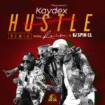 VIDEO: Kaydex – Hustle (Remix) ft. Reminisce & DJ Spinall