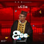 Mr Drill – Ese (Prod. by Masterkraft)