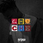 Mayorkun – Che Che [Lyrics]