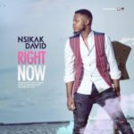 Nsikak David – Right Now