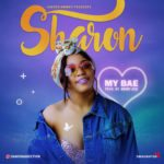 Sharon (of Addiction Twins) – My Bae (Prod by Emmy Ace)
