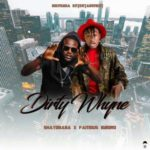 ShayoBaba – Dirty Wyne ft. Famous