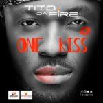 Tito Da.Fire – One Kiss