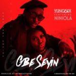 Yung6ix – Gbe Seyin ft. Niniola [New Song]