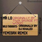 Yemi Sax – Ma Lo (Yemisax Remix) + Wild Thoughts (Yemisax Remix)
