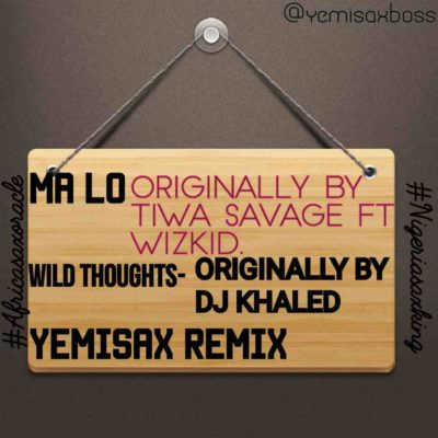DOWNLOAD MUSIC:  Yemi Sax  - Ma Lo (Yemisax Remix) Art
