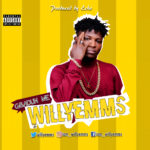 Willyemms – Gbadun Me (Prod. By Echo)