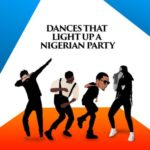 Shoki, Dab And The Dances That Light Up Nigerian Parties