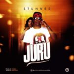 AUDIO + VIDEO: Stunner – Juru