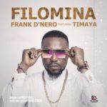 VIDEO: Frank D'Nero – Filomina Ft Timaya