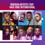 10 Nigerian Artistes Who Have Gone International
