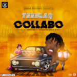 Teeblaq – Collabo [New Song]