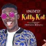 King Chessy – Kitty Kat
