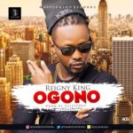 Reigny King – Ogono (Prod Cliffedge)