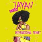Jayan – International Money f. N'cee