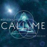 Mofizzay – Call Me