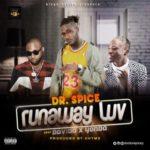 Davido X Dr. Spice X Yonda – Runaway Luv [New Song]