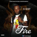 AUDIO + VIDEO: Sign P – Fire