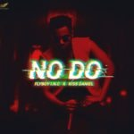 Kiss Daniel – No Do [Lyrics]