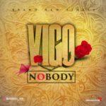 Vigo – Nobody
