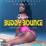 "Ayor – ""Buddy Bounce"""