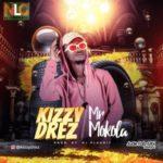 VIDEO + AUDIO: Kizzy Drez – Mr Mokola