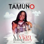AUDIO+VIDEO: Vivian Humphrey – Tamuno