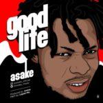Asake – Good Life (Prod. Antras)
