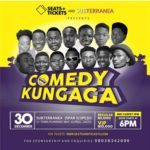 """Come Witness All The Craziest Comedians On One Stage This December At """"Comedy Kungaga"""""""
