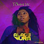 Tommi Jay – Alade Wura