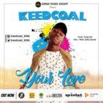 VIDEO: Keedcoal – Your Love