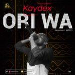 Kaydex – Ori Wa