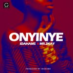 Idahams – Onyinye ft. Mr. 2Kay [New Song]