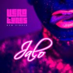 Vera Tunes – Jalo[New Song]