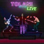 Tolani – Live (Prod. Cracker)