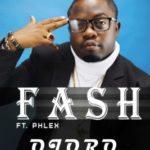 Fash – Ojoro ft. Phlex