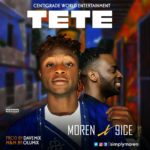 Moren – Tete ft. 9ice