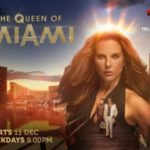 4 Lessons You're About To Learn On Telemundo's The Queen of Miami