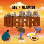 Efe x Olamide – Warri (Prod. Young John)