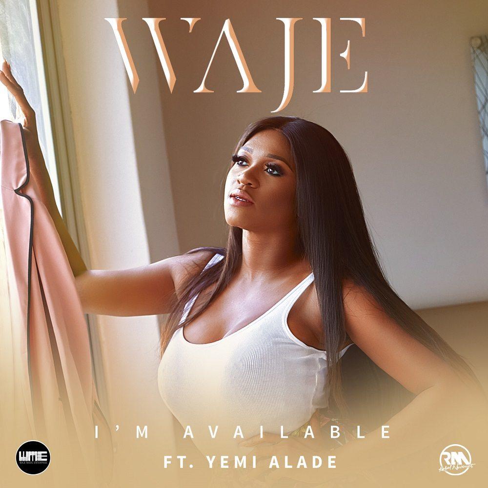 Waje – I'm Available ft. Yemi Alade [Music Premiere]