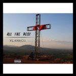 Yeanach – All The Best ft. TeeKay