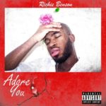 SONG PREMIERE: Richie Benson – Adore You