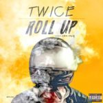 Twice – Roll Up