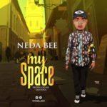 Neda Bee – My Space
