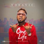 "Vosavic – ""One Life"""