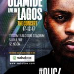 Olamide Live In Lagos: The Concert. Get Your Tickets!!