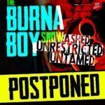 JUST IN!! Burna Boy Postpones Show Over Mr. 2Kay Allegation