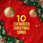 10 Evergreen Christmas Songs